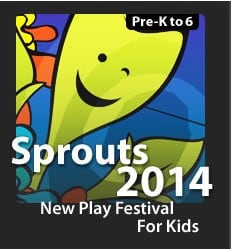 Sprouts New Play Festival for Kids – June 8th & 9th