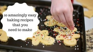 10 amazingly easy baking recipes that you need to make