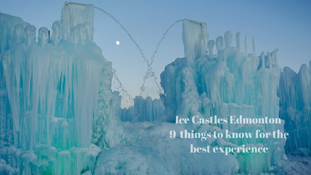 Ice Castles Edmonton - 9 things to know for the best experience
