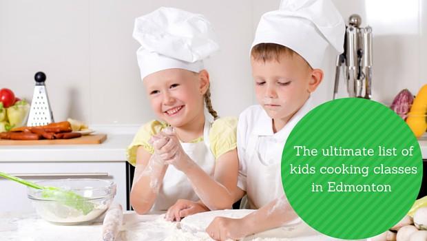 Kids cooking classes in Edmonton