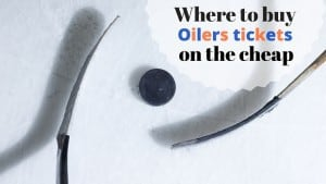 Where to buy Oilers tickets on the cheap