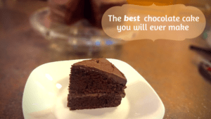 The best chocolate cake you will ever make