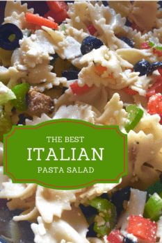 The best Italian Pasta Salad