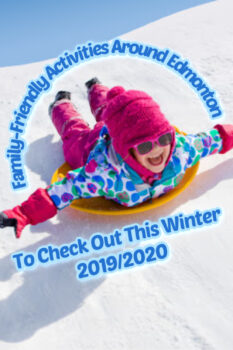 The Ultimate List Of Family-Friendly Activities Around Edmonton To Check Out This Winter 2019/2020